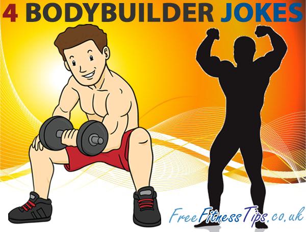 4 Bodybuilder Jokes