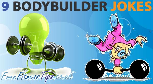 9 Bodybuilder Jokes