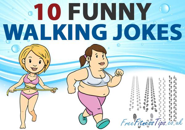 10 Funny Walking Jokes