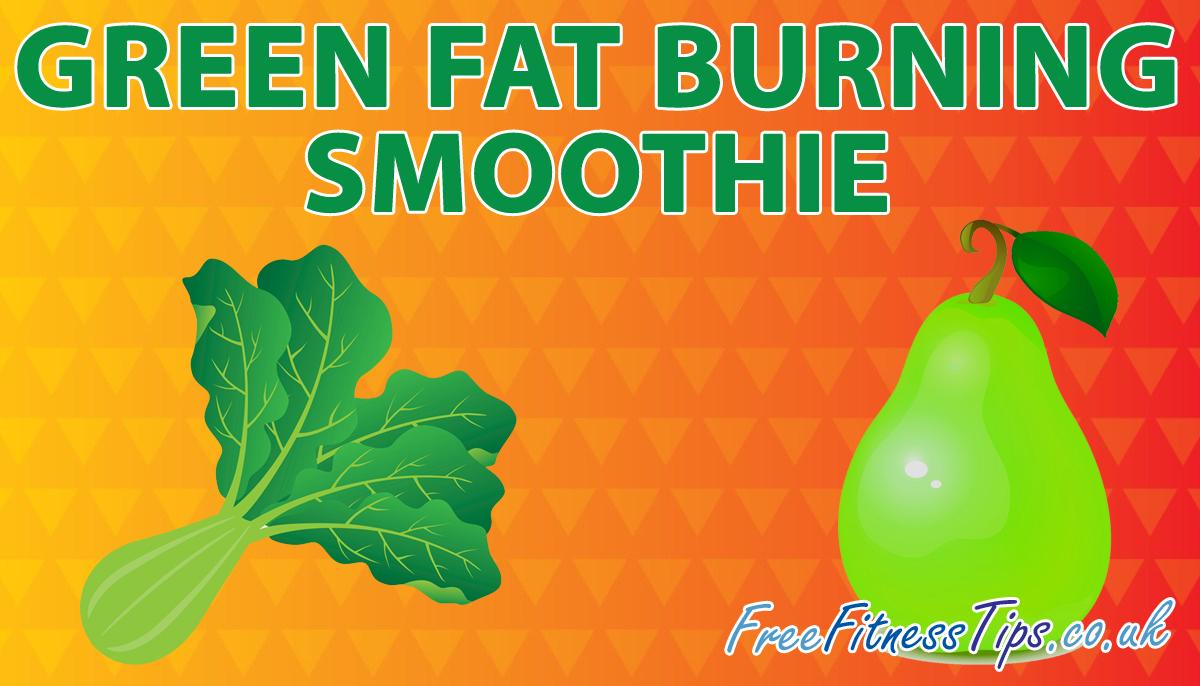 Green Fat Burning Smoothie